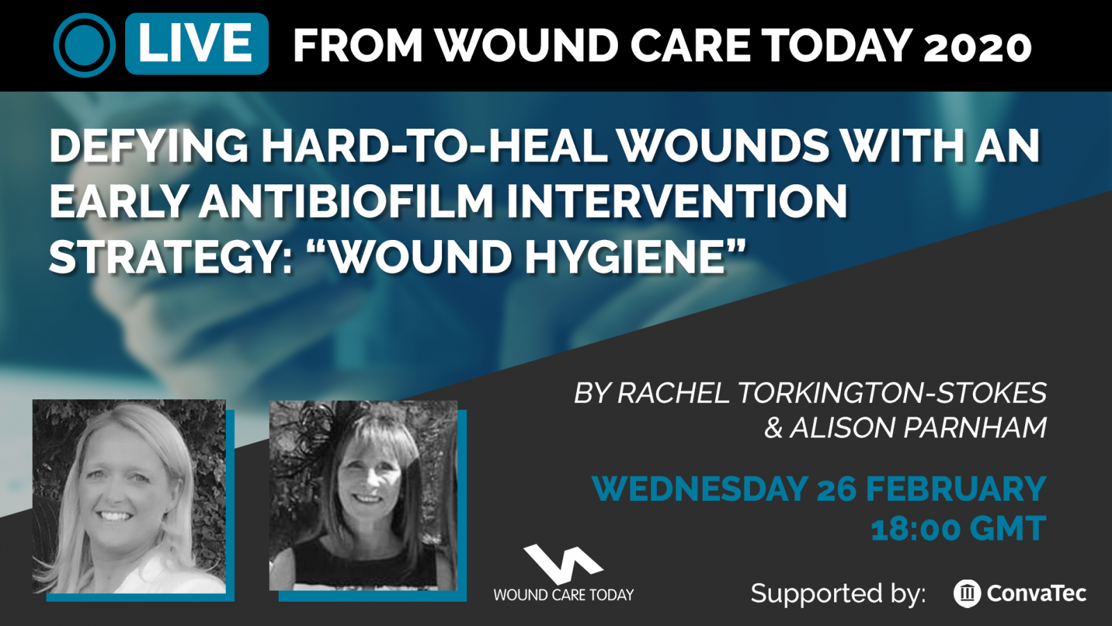 Defying hard-to-heal wounds with an early antibiofilm intervention strategy: Wound hygiene